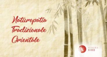 SCUOLA DI NATUROPATIA TRADIZIONALE ORIENTALE®